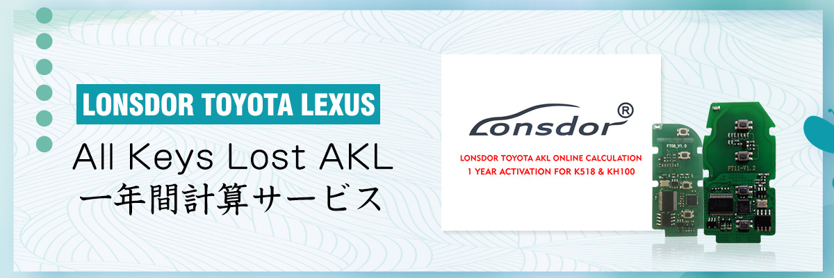 Lonsdor Toyota All Keys Lost AKL Online Calculation for 1 Year Activation for K518ISE and KH100+